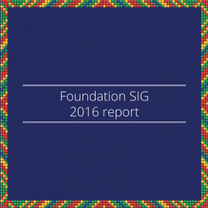 Foundation SIG 2016 report