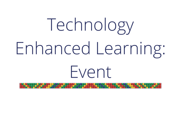 Technology Enhanced Learning Event HELTASA SIGs
