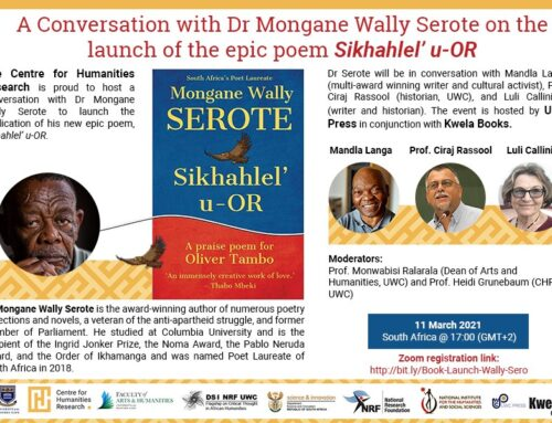 A conversation with Dr Mongane Wally Serote on Sikhahlel' u-OR